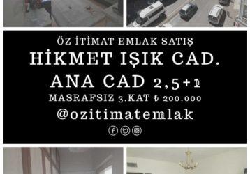 HİMET IŞIK CAD 2,5+1 ANA YOL ARA KAT